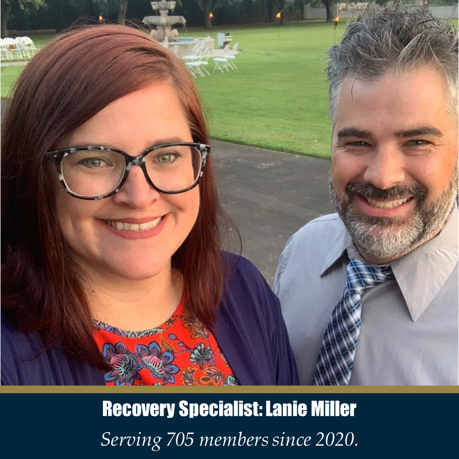 Recovery Specialist: Lanie Miller - Serving 705 members since 2020.